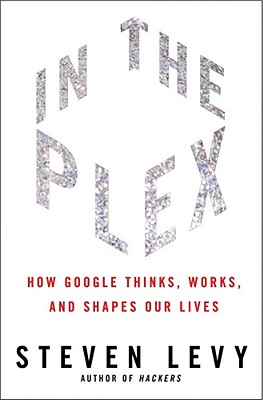 In the Plex By Levy, Steven